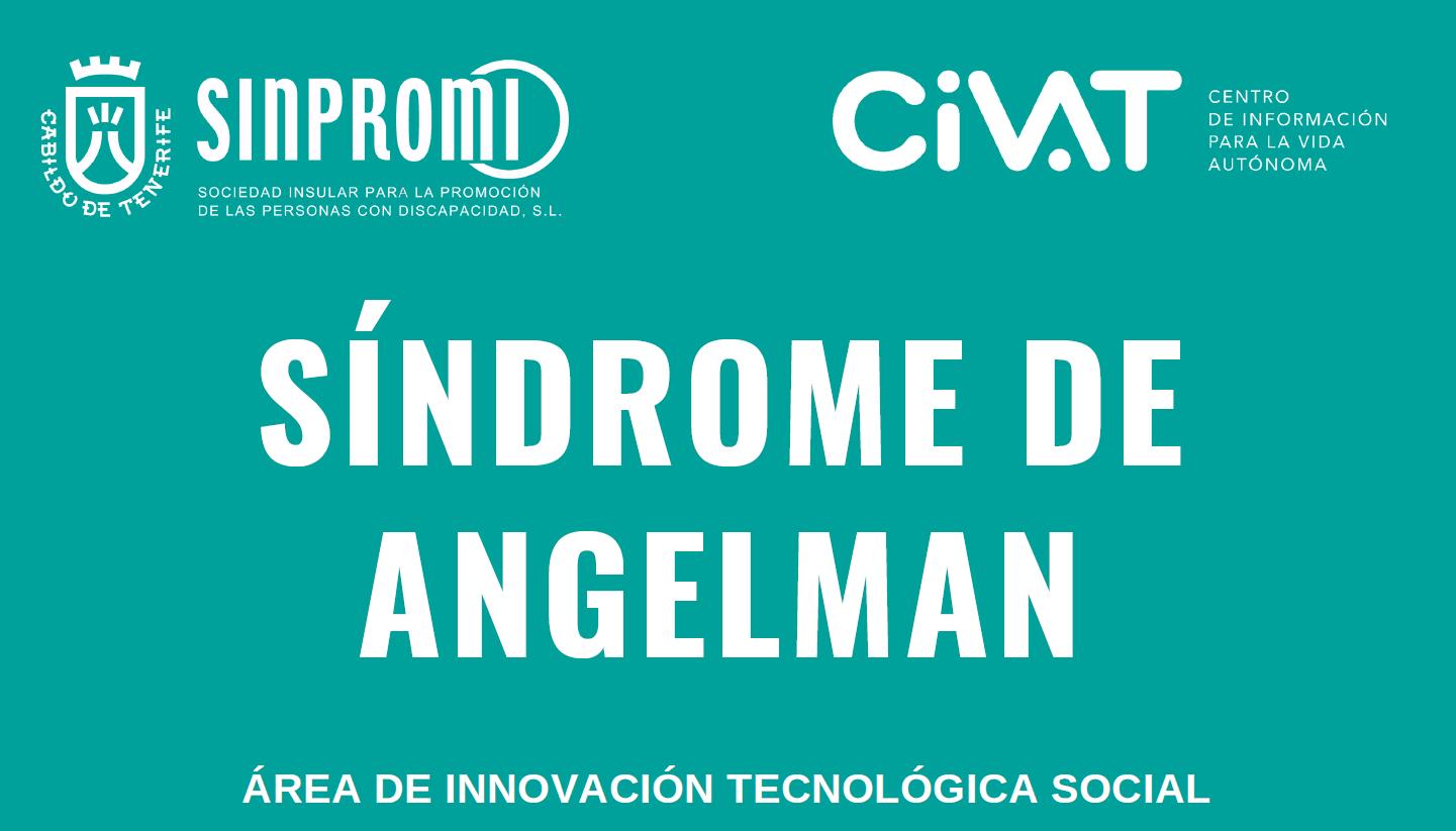 Cartel promocional con logos del Cabildo, Sinpromi y el CiVAT sobre el Síndrome de Angelman